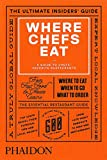 Where Chefs Eat: A Guide to Chefs' Favorite Restaurants (2015) 画像