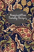 Handwritten Family Recipes: Create Your Own Handwritten Recipes Cookbook