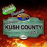 Welcome to Kush County Live