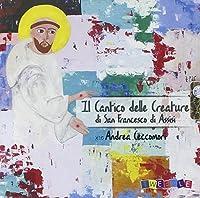 Audio Cd - Cantico Delle Creature (Il) (1 CD)