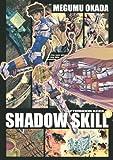 SHADOW SKILL(6) (アフタヌーンコミックス)
