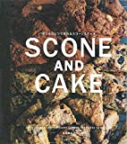 ボウルひとつで作れる SCONE AND CAKE 画像