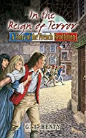 In the Reign of Terror: A Story of the French Revolution (Dover Children's Classics)