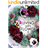 LIVING with FLOWERS 4: Autumn & Winter