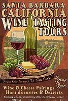 サンタバーバラ、カリフォルニア–Wine Tasting Vintage Sign 12 x 18 Art Print LANT-49026-12x18