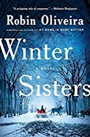 Winter Sisters (Thorndike Press Large Print Historical Fiction)