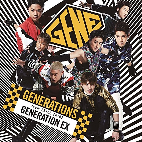 GENERATION EX - GENERATIONS from EXILE TRIBE