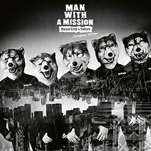 【MAN WITH A MISSION】2018年版!おすすめ人気曲ランキングTOP10☆歌詞アリの画像