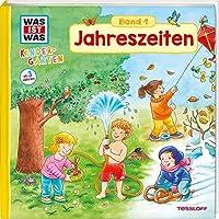 WAS IST WAS Kindergarten, Band 1. Jahreszeiten: Fruehling, Sommer, Herbst und Winter - erstes Wissen ab 3 Jahre