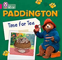 Paddington: Time for Tea: Band 1b/Pink B (Collins Big Cat)