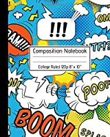 """Composition Notebook College Ruled 120p 8"""" x 10"""": Unleash your Creativity - Superhero Cartoon Comic Blank Ruled Notebook Journal for School Kids Artists Teachers and Students. Vol 1"""