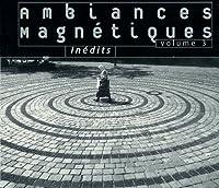 Ambiances Magnetiques..3