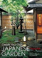 英文版 日本庭園の作り方 - Create Your Own Japanese Garden