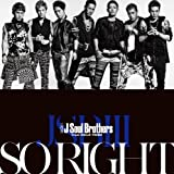 SO RIGHT♪三代目 J Soul BrothersのCDジャケット