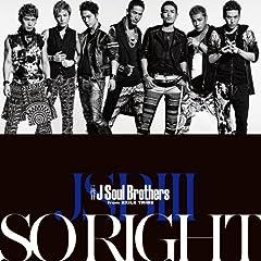 SO RIGHT♪三代目 J Soul BrothersのCDジャケット