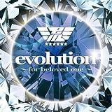 evolution ~for beloved one~ (Animelo Summer Live 2010テーマソング)