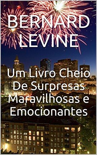 Um Livro Cheio De Surpresas Maravilhosas e Emocionantes (Portuguese Edition)