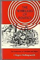 Whirligig of Politics