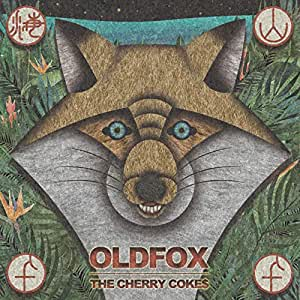 【Amazon.co.jp限定】OLDFOX (特典:THE CHERRY COKE$ presents Dong Chang Cruise 2019-Sunset Cruise Document MovieDVD)付