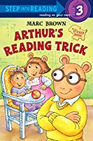 Arthur's Reading Trick (Step into Reading)