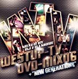 "Westup-TV DVD-MIX 06 mixed by DJ FILLMORE+""NEW GENERATIONS"""