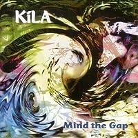 Mind the Gap by KILA