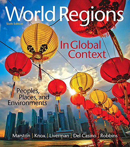 Download World Regions in Global Context: Peoples, Places, and Environments Plus Mastering Geography with Pearson eText -- Access Card Package (6th Edition) (Mastering Geography (Access Codes)) 0134182723