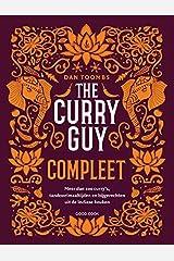 The curry guy compleet: meer dan 200 curry's, tandoorimaaltijden en bijgerechten uit de Indiase keuken Hardcover