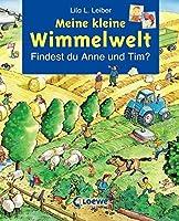 Meine kleine Wimmelwelt. Findest du Anne und Tim?