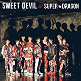 SWEET DEVIL♪SUPER★DRAGONのCDジャケット