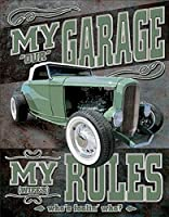 My Garage My Rules (Not Really) Tin Sign 13 x 16in by DES