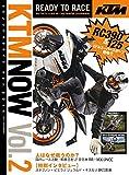 KTM NOW (ケーティーエムナウ) vol.2 2014年 11月号 [雑誌]