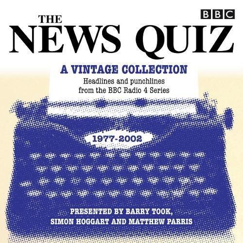 [画像:The News Quiz: A Vintage Collection: Archived highlights from the popular Radio 4 comedy (BBC Radio Comedy)]