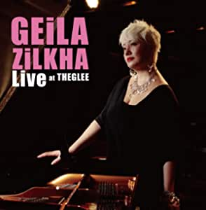 【Amazon.co.jp限定】Geila Zilkha LIVE at The GLEE