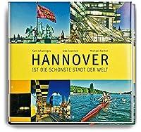 Hannover ist die schoenste Stadt der Welt