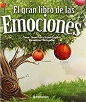 El gran libro de las emociones / The big book of emotions
