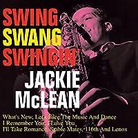 Swing Swang Swingin??by Jackie McLean