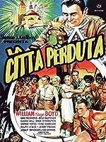 La Citta' Perduta [Italian Edition]
