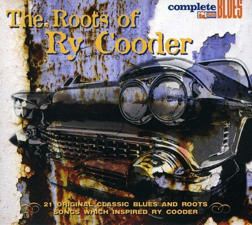 The Roots of Ry Cooder