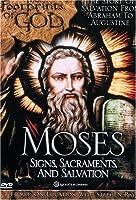 Moses: Signs, Sacraments, Salvation