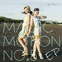 MAGIC MOTION NO.5