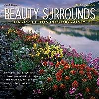 Beauty Surrounds 2015 Calendar
