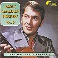 Early Canadian Rockers 5