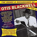 The Songs & Recordings Of Otis Blackwell 1952-62