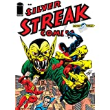 The Next Issue Project #2: Silver Streak #24 (The Next Issue Project Vol. 1)