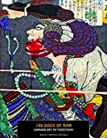 100 Dogs Of War: Samurai Art by Yoshitoshi (Ukiyo-e Master Specials) by Unknown(2014-06-30)