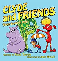 Clyde and Friends: Three Books in One!