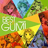 EXIT TUNES PRESENTS THE BEST OF GUMI from Megpoid