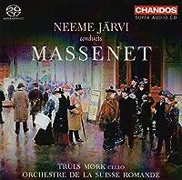 Massenet: Neeme Jarvi Conducts (2014-05-16)