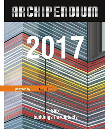 Archipendium 2017  Architectural Calendar: 365 buildings I architects